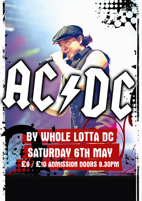 WHOLE LOTTA DC - SAT 6TH MAY