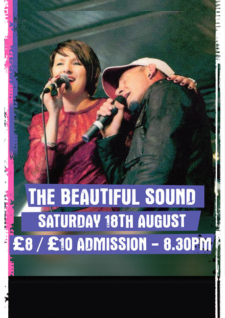 THE BEAUTIFUL SOUND - SAT 18TH AUGUST