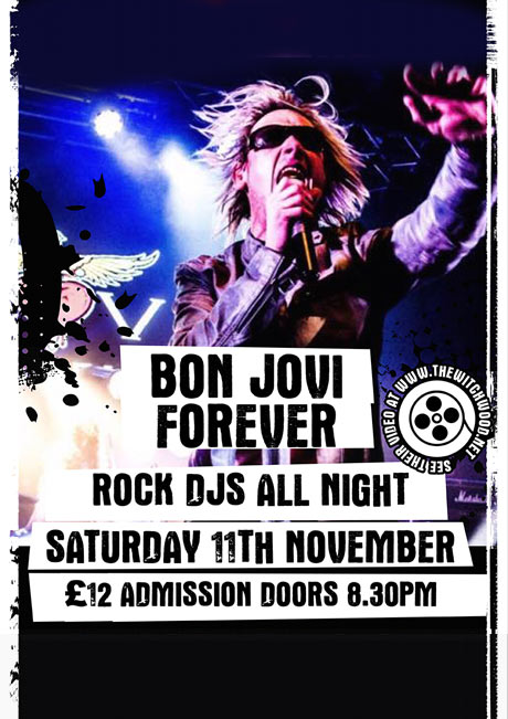 BON JOVI FOREVER - SAT 11TH NOV