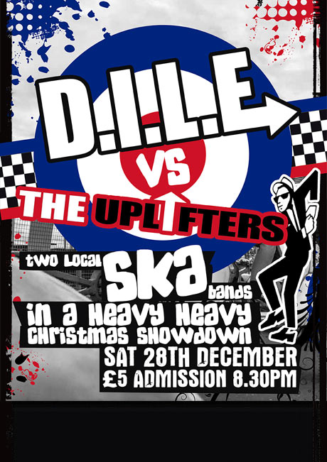 D.I.L.E. VS THE UPLIFTERS - SAT 28TH DEC