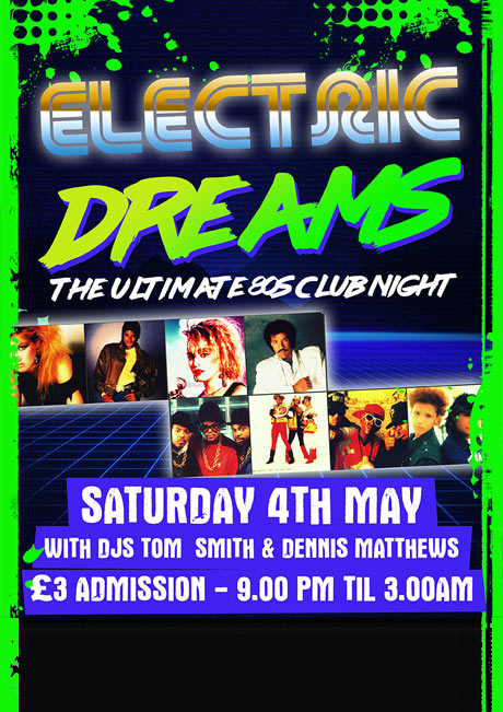 ELECTRIC DREAMS - SAT 4TH MAY