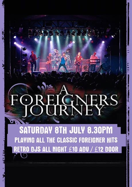 A FOREIGNERS JOURNEY - SAT 8TH JULY