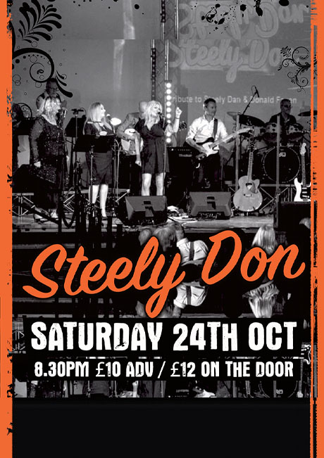STEELY DON - SAT 24TH OCT